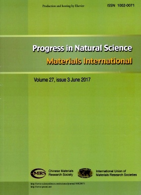 Progress in Natural Science:Materials International