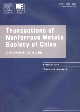 《Transactions of Nonferrous Metals Society of China》2010年02期