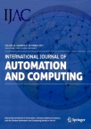 International Journal of Automation and Computing2017年06期
