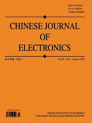 《Chinese Journal of Electronics》2020年01期