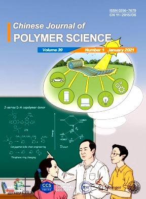 《Chinese Journal of Polymer Science》2021年01期