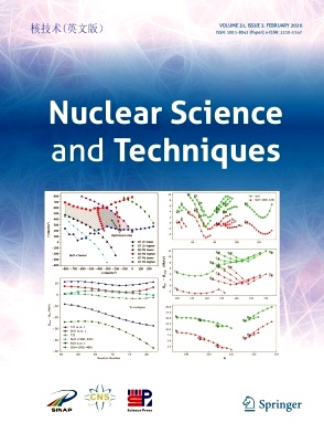 《Nuclear Science and Techniques》2020年02期