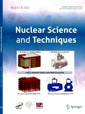 《Nuclear Science and Techniques》2020年08期