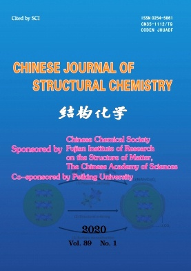 《Chinese Journal of Structural Chemistry》2020年01期