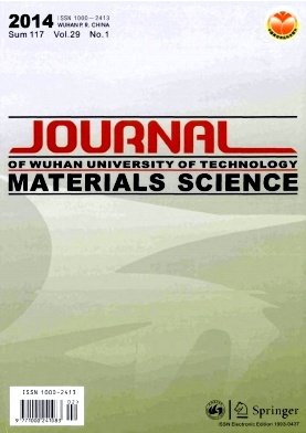 《Journal of Wuhan University of Technology(Materials Science Edition)》2014年01期