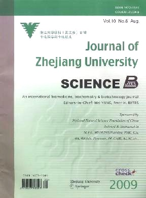 《Journal of Zhejiang University(Science B:An International Biomedicine & Biotechnology Journal)》2009年08期