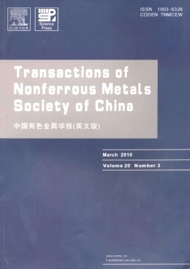 《Transactions of Nonferrous Metals Society of China》2010年03期