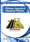 Chinese Journal of Chemical Physics2019年05期