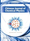Chinese Journal of Chemical Physics2019年06期